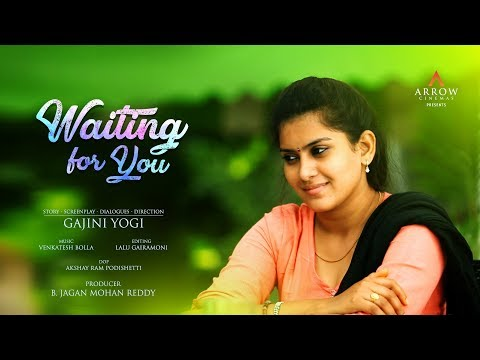 Waiting For You I Telugu Latest Short Film 2017 | By Gajini